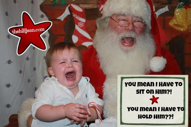 Funny Santa, Santa crying, Santa and baby crying, Santa is mean