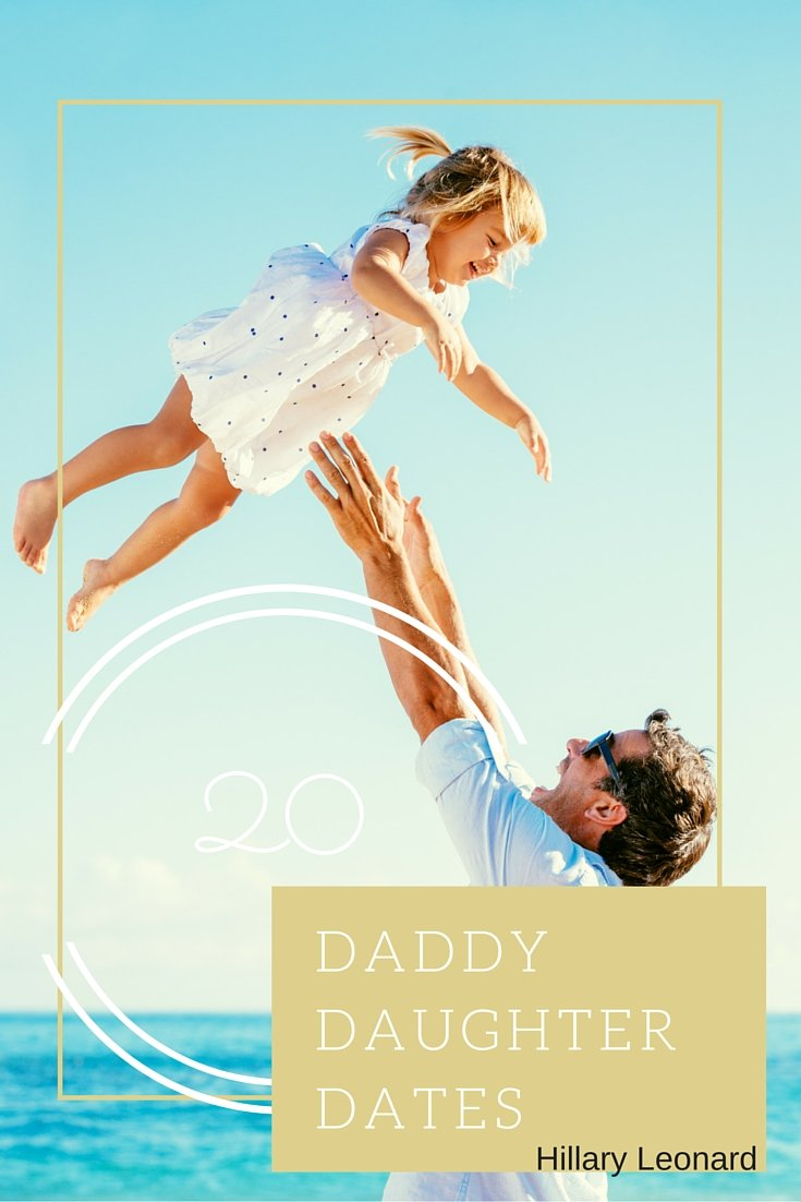 20 Daddy Daughter Dates