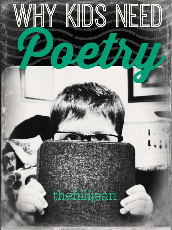 why kids need poetry