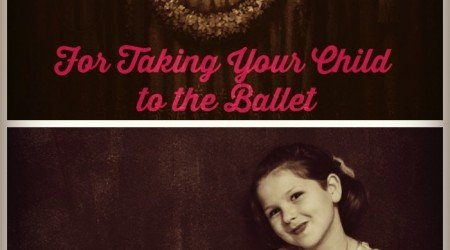 5 Tips For Taking Your Child To The Ballet